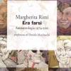 """""""Era farsi"""" di Margherita Rimi"""