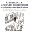 Adolescenti e comunità terapeutiche