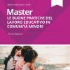 """Master """"Le buone pratiche del lavoro educativo in comunità minori"""""""