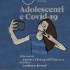 Incontri di Arimo. 10 giugno. Adolescenti e Covid-19. Riflessioni di Gustavo P. Charmet, introduce Lamberto Bertolé