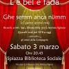 3 marzo. Figino, Milano. Biblioteca Sociale Spiazza. Serata teatrale